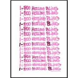 1-800 Hotline Bling Poster