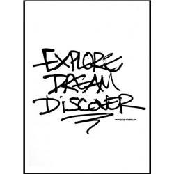 Explore Dream Discover Poster